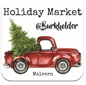 Visit the Burkholder Pop up Holiday Market - Nov 23 through Dec 24 2018